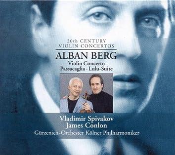 Berg, A.: Violin Concerto / Passacaglia / Lulu Suite