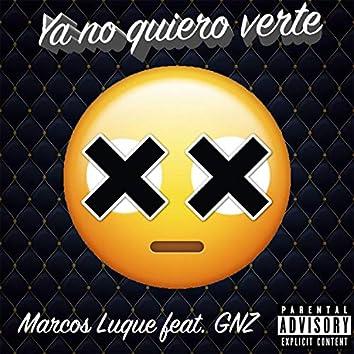 Ya No Quiero Verte (feat. GNZ)