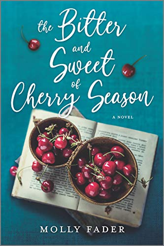 Image of The Bitter and Sweet of Cherry Season: A Novel