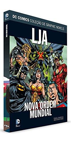 DC Graphic Novels. Liga da Justiça. Nova Ordem Mundial