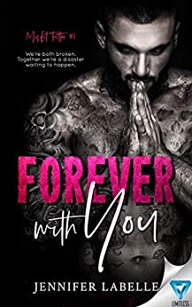 Forever With You (Misfit Tattoo Book 1) by [Jennifer Labelle]