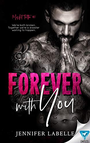 Forever With You (Misfit Tattoo Boo…