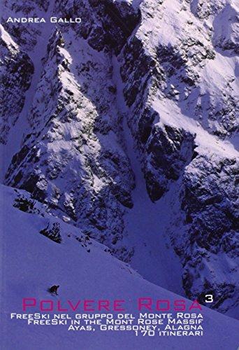 Polvere Rosa - Freeski am Monte Rosa by Andrea Gallo (1-Jan-2014) Perfect Paperback