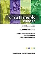 Smart Travels Europe With Rudy Maxa: Europe's Best I [DVD]