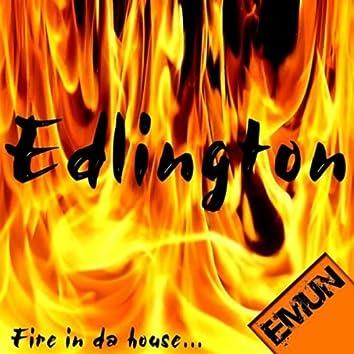 Fire in da House