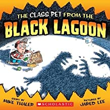 The Class Pet from the Black Lagoon[CLASS PET FROM THE BLACK LAGOO][Paperback]