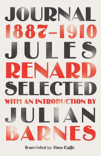 Journal 1887-1910 (riverrun editions): an exclusive new selection of the astounding French classic