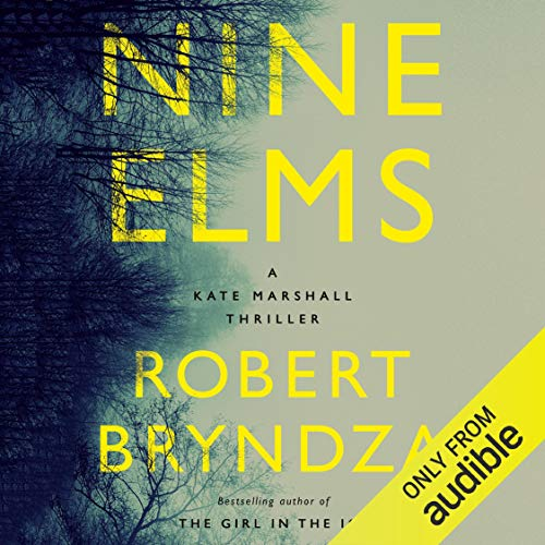 Nine Elms Audiobook By Robert Bryndza cover art