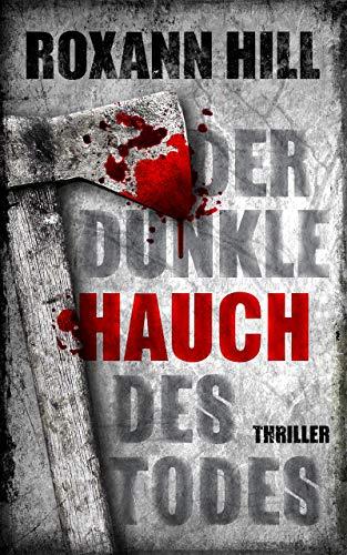 Der dunkle Hauch des Todes: Thriller (Steinbach und Wagner 11)
