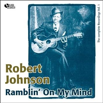 Ramblin' On My Mind (Complete Recordings Vol. 1)
