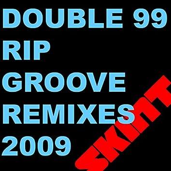 RIP Groove 2009