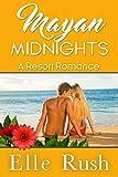 Mayan Midnights: Resort Romance 4 (English Edition)