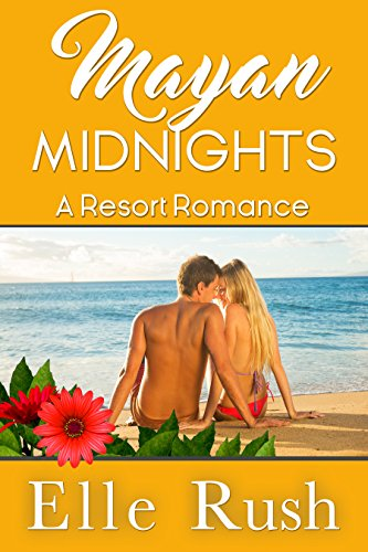 Mayan Midnights: Resort Romance 4 (English Edition)