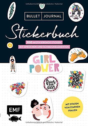 Bullet Journal - Stickerbuch: Girlpower: 900 motivierende Sticker mit Sprüchen und Schmuckelementen - Mit Zitaten von starken Frauen - Alle Aufkleber mit beschreibbarer Oberfläche