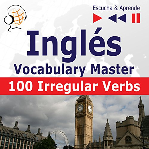 Inglés Vocabulary Master - 100 Irregular Verbs. Elementary / Intermediate Level A2-B2     Escucha & Aprende              By:                                                                                                                                 Dorota Guzik                               Narrated by:                                                                                                                                 Maybe Theatre Company                      Length: 2 hrs and 29 mins     1 rating     Overall 5.0