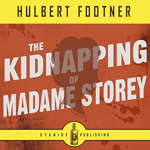 The Kidnapping of Madame Storey: Annotated audiobook cover art