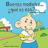 Buenos modales… ¿qué es eso? (Autism Is...? Books) (Volume 5) (Spanish Edition)