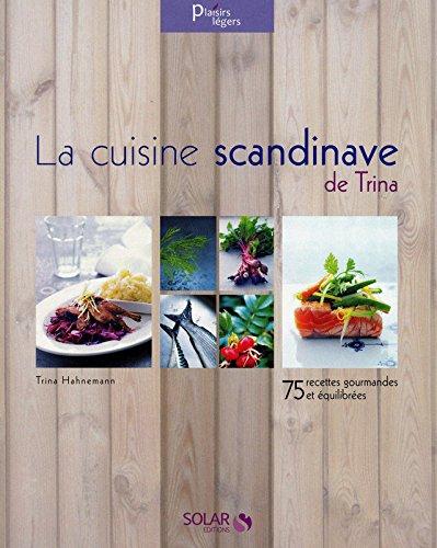 La cuisine scandinave de Trina