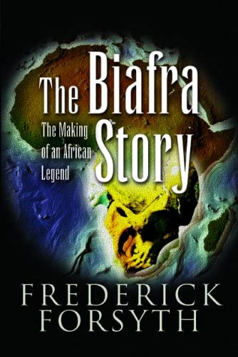 The Biafra Story The Making of an African Legend product image