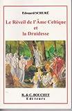 Le Réveil de l'Âme Celtique et la Druidesse