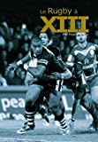 Le Rugby à XIII