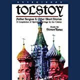 Father Sergius & Other Short Stories - Leo Tolstoy