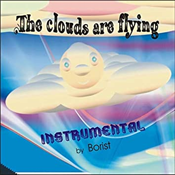 The Clouds Are Flying
