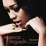 Songtexte von Rebecca Ferguson - Heaven