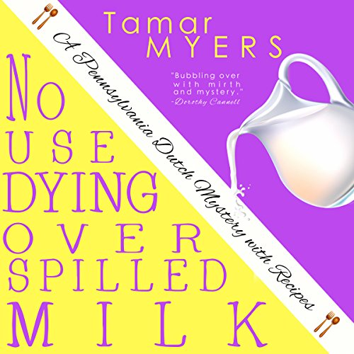No Use Dying Over Spilled Milk cover art