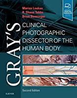 Gray's Clinical Photographic Dissector of the Human Body (Gray's Anatomy)