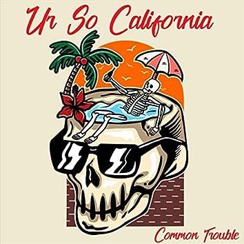 Ur so California