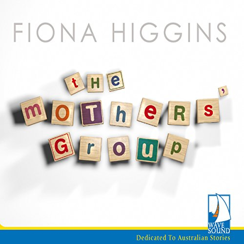 The Mothers' Group audiobook cover art