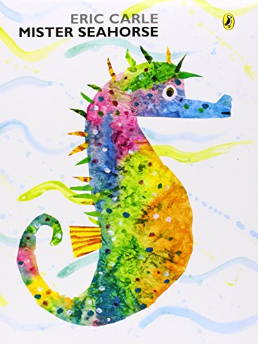 Mister Seahorse (Picture Puffin) by Eric Carle (4-May-2006) Paperback