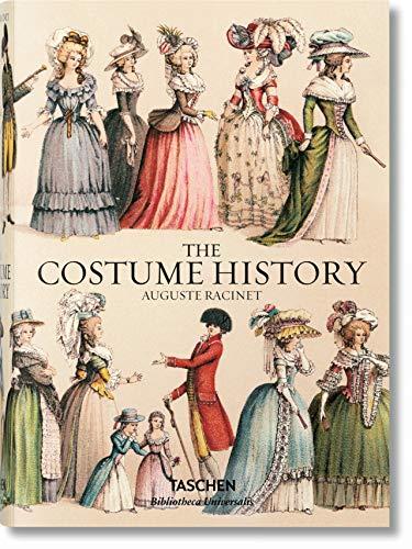 Auguste Racinet. The complete costume history. Ediz. inglese, francese e tedesca: BU