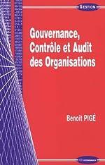 Gouvernance, contrôle et audit des organisations de Benoît Pigé