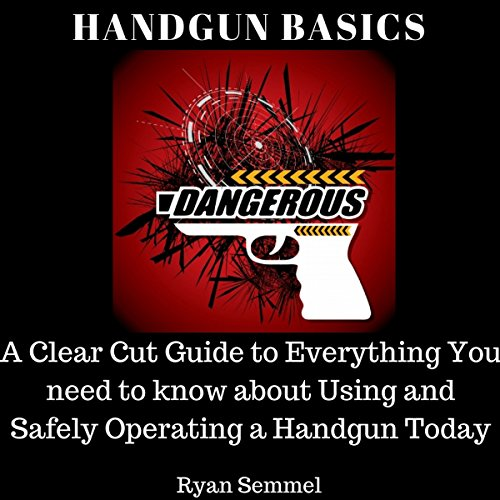 Handgun Basics     A Clear Cut Guide to Everything You Need to Know About Using and Safely Operating a Handgun Today              By:                                                                                                                                 Ryan Semmel                               Narrated by:                                                                                                                                 Louise Cooksey                      Length: 28 mins     1 rating     Overall 4.0