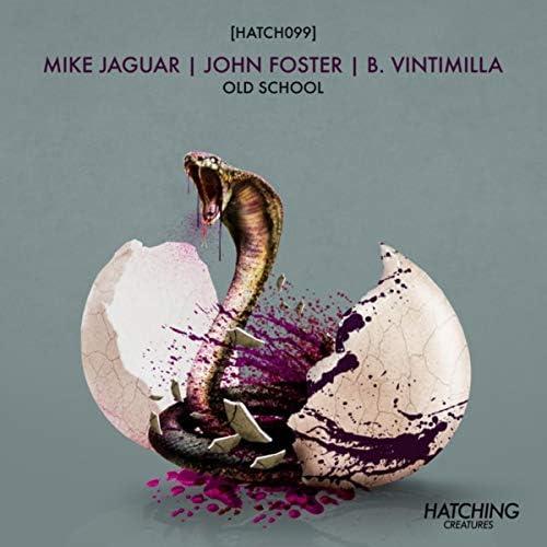 Mike Jaguar, John Foster & B. Vintimilla
