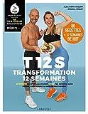 T12S - Transformation 12 semaines - 20 minutes de sport à la maison 4 fois par semaine, sans régime !