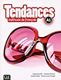 Tendances A1 (French Edition)