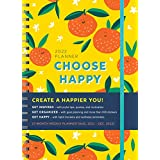 Choose Happy 2022 Planner (Inspire Instant Happiness Calendars & Gifts)