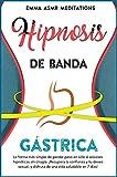 Hipnosis de banda gstrica ( Spanish Edition )
