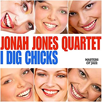 I Dig Chicks (Original)