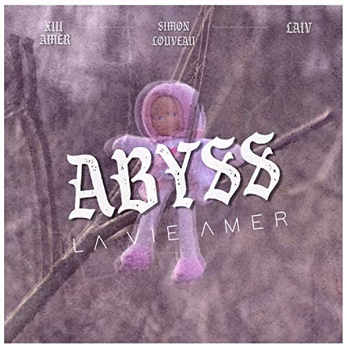 La Vie Amer feat. XIII Amer, Laiv & Simon Louveau