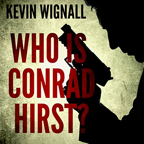Who Is Conrad Hirst? cover art