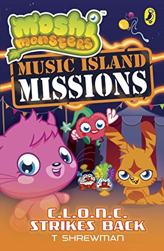 Moshi Monsters: Music Island Missions: C.L.O.N.C. Strikes Back