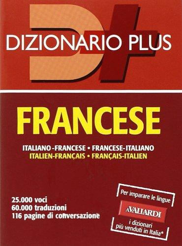 Dizionario francese. Italiano-francese, francese-italiano. Ediz. bilingue