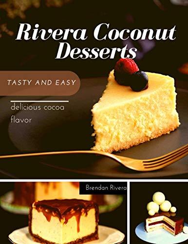Rivera Coconut Desserts: tasty and easy delicious cocoa flavor