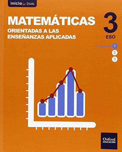 Pack Matemáticas Orientadas A Enseñanzas Aplicadas. Libro Del Alumno. ESO 3 (Inicia Dual) - 9788467392975
