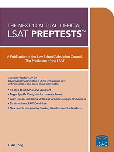10 Next, Actual Official LSAT PrepTests: (PrepTests 29–38)