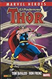 El poderoso Thor 1: TOM DEFALCO-RON FRENZ (MARVEL HÉROES)